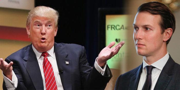 """Trump Calls Jared Kushner Low Level Advisor – """"Hardly Knew The Guy"""""""