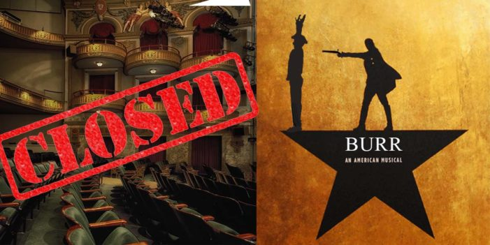 "Broadway Musical ""Burr"" Closes After Tumultuous 1 Day Run"