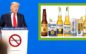 President Bans Imports Of Corona To Stop Deadly Virus